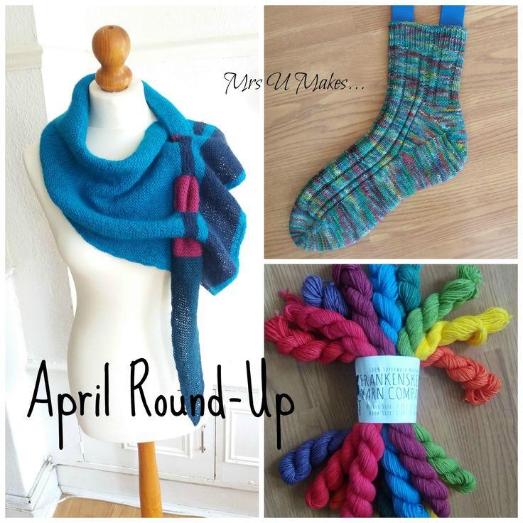 Mrs U Makes...April Round Up