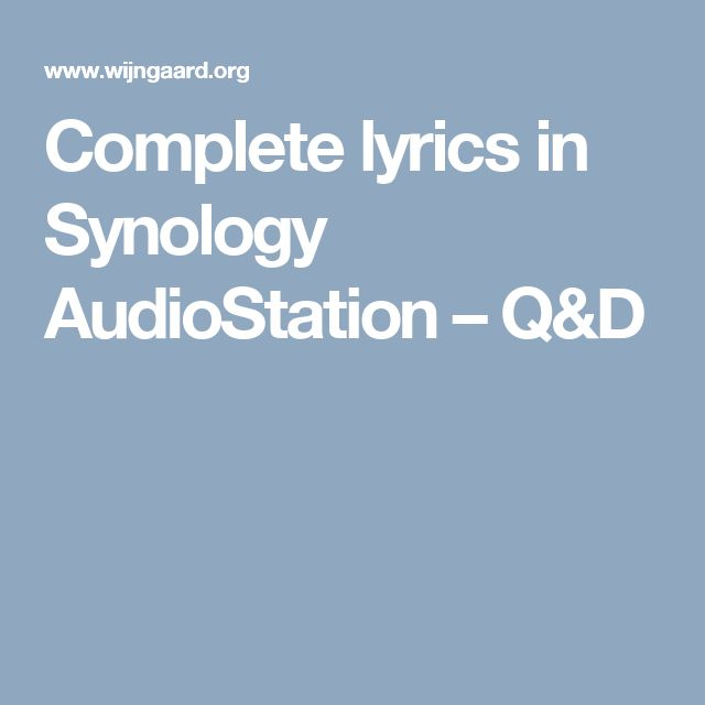Complete lyrics in Synology AudioStation – Q&D