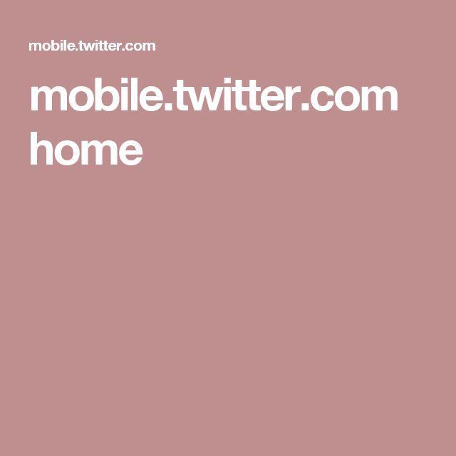 mobile.twitter.com home