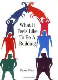 What it feels like to be a building by Forest Wilson.