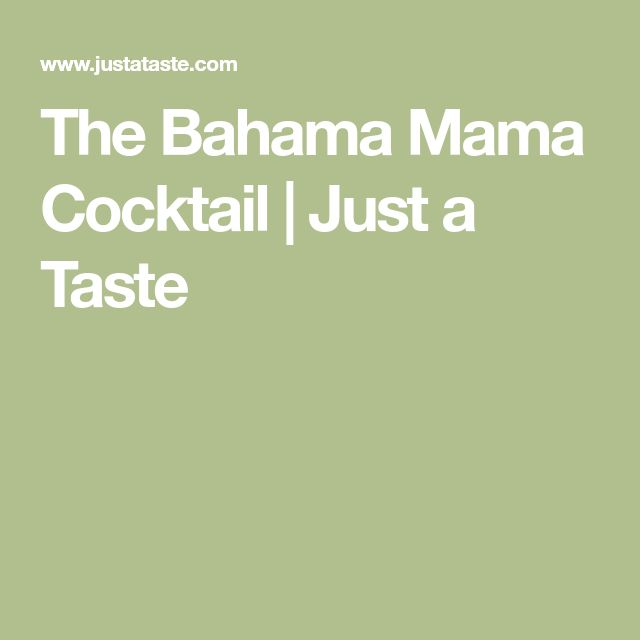 The Bahama Mama Cocktail | Just a Taste