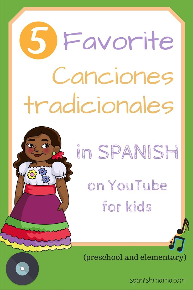 Spanish colors for preschool - Our Favorite Traditional Songs In Spanish