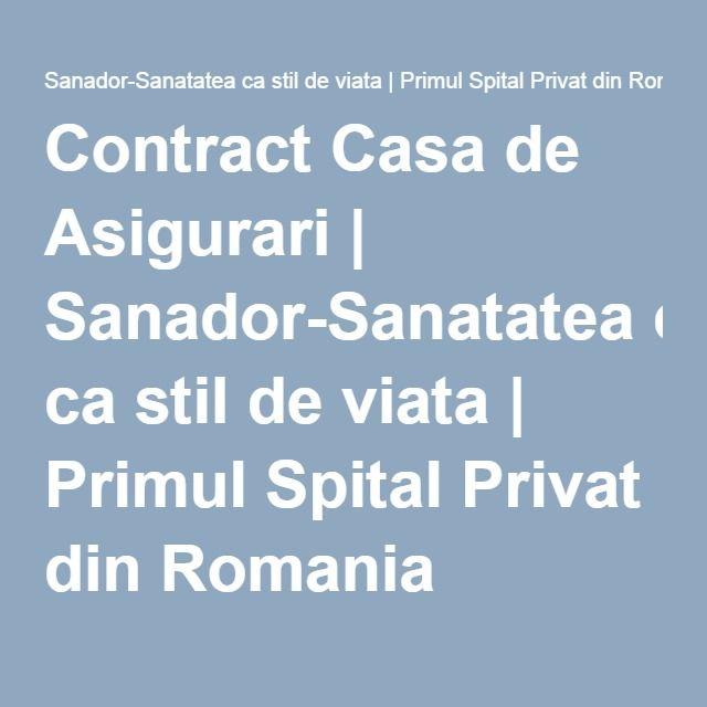 Contract Casa de Asigurari | Sanador-Sanatatea ca stil de viata | Primul Spital Privat din Romania