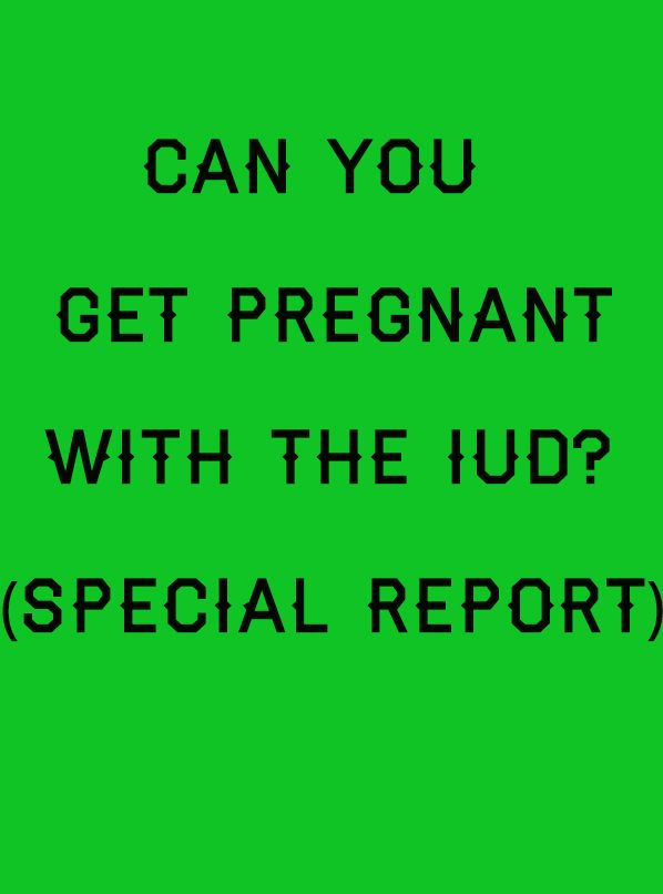 """This report about """"Can You Get Pregnant with the IUD?"""" is made to help those who have problem with pregnant and the IUD"""