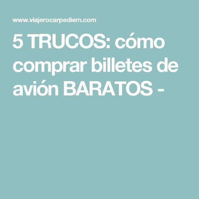 5 TRUCOS: cómo comprar billetes de avión BARATOS - #pasajesbaratos #ofertasdeviajes