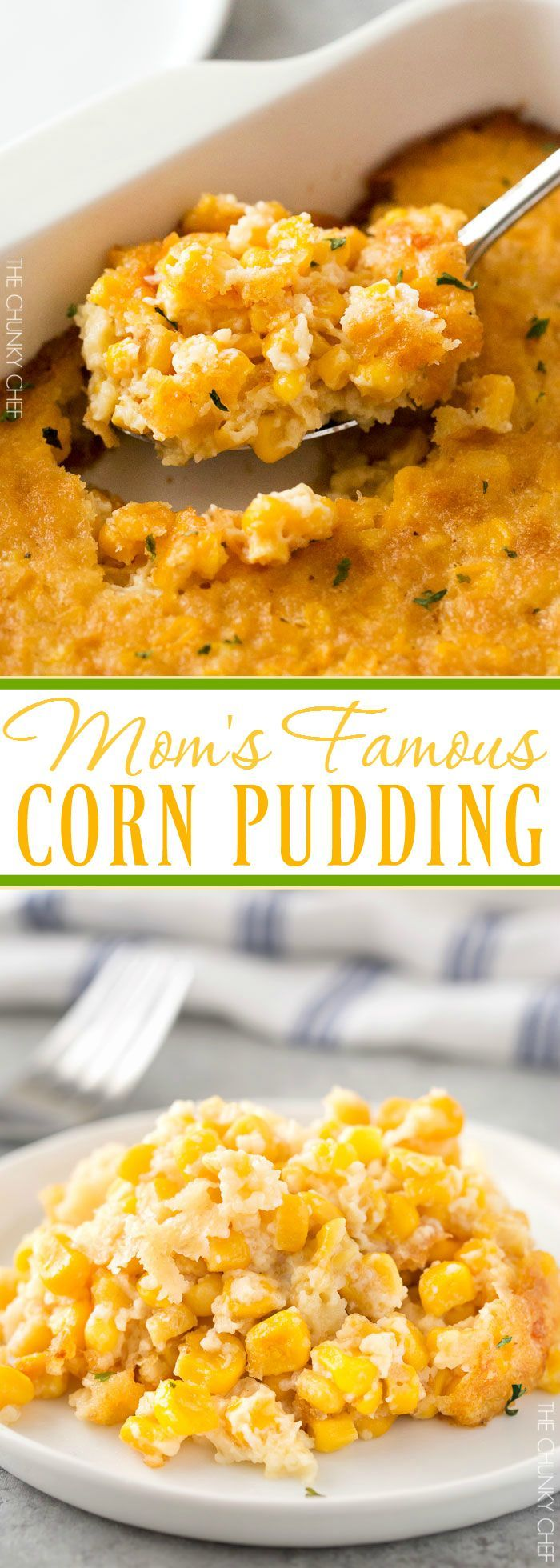 Mom's Famous Corn Pudding | Family favorite corn pudding that uses everyday staple ingredients and doesn't require a mixer! | http://thechunkychef.com