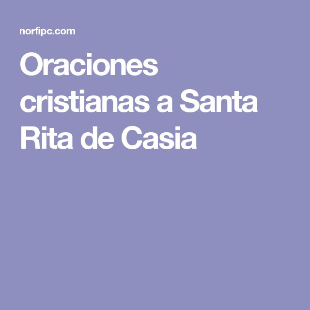 Oraciones cristianas a Santa Rita de Casia