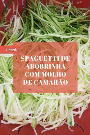 Aprenda a fazer Spaguetti de Abobrinha com Molho de Camarão. O famoso molho scampi do Outback nessa receita. Receita low carb. LCHF.