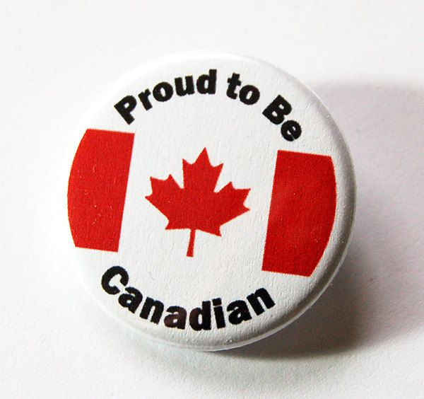 Proud to be Canadian, Canada Pin, Pinback buttons, Lapel Pin, Canadian Pride, Maple Leaf, Red White, Loves Canada, Made in Canada (5427) by KellysMagnets on Etsy