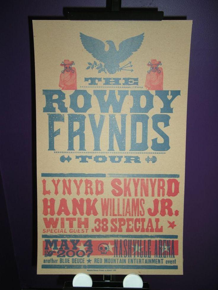 2007 Lynyrd Skynyrd Hank Williams Jr 38 Special Rowdy Frynds Tour Hatch Poster