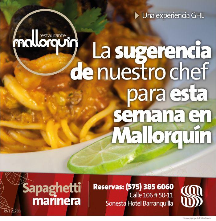 #Lasugerenciadelchef para esta semana por $ 26.000. Spaghetti Marinera en salsa con mariscos mixtos, tomates frescos,base de camarones y aguardiente.