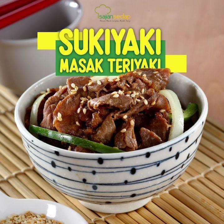 Sukiyaki Masak Teriyaki Serasa Makan Di Restoran Jepang Mewah Ini Dia Resep Sukiyaki Masak Teriyaki Lembutnya Daging Sapi Berpadu Food Sukiyaki Teriyaki