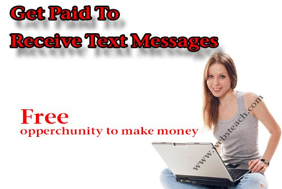 Get Paid To Receive Text Messages - How To Make Money Online Get Paid To Receive Text Messages The response to that problem will be of course it is possible to. I ran across this site although seeking on Google. A fresh web page possesses released referred to as Cash Texts, and in short the idea is effective in this way. Get Paid To Receive Text ... #GetPaid, #MakeMoney, #OnlineEarning