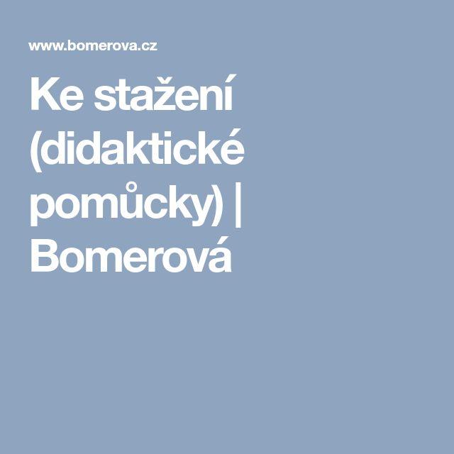 Ke stažení (didaktické pomůcky)   Bomerová