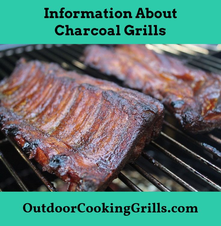 Learn More Charcoal Grill Outdoor Cooking Grills Barbecued Meats