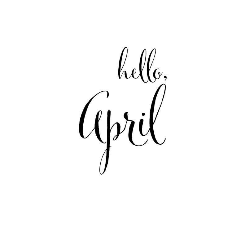 Goodbye March - Hello April