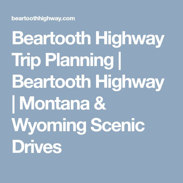 Beartooth Highway Trip Planning | Beartooth Highway | Montana & Wyoming Scenic Drives