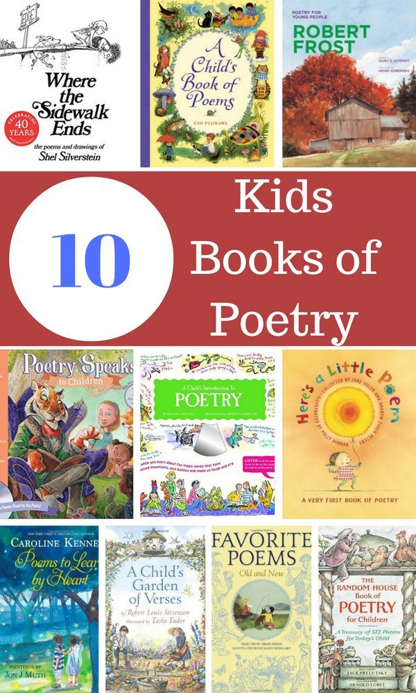 Ten great books for introducing kids to poetry- classic and modern.