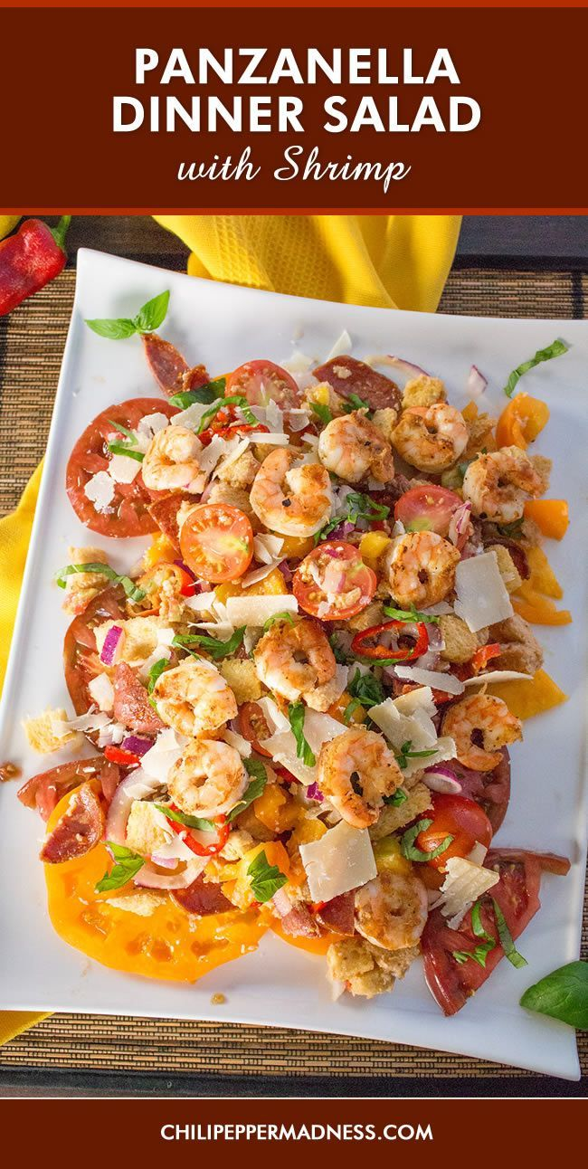 Panzanella Dinner Salad with Shrimp. Our version of the classic Tuscan salad recipe made with dressing soaked bread, fresh heirloom tomatoes, sweet chili peppers, seared shrimp and more. Panzanella for dinner, or a sharable brunch.