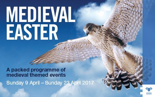MEDIEVAL EASTER Starts at: 10:00am Saturday 8 April 2017 Finishes at: 5:00pm Monday 17 April 2017 Location: Leeds Suitable for: Families Event type: Themed week