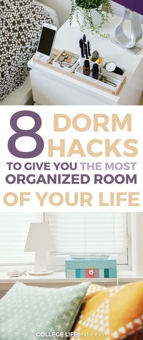 8 Dorm Hacks to Give You the Most Organized Room of Your Life! | College Dorm Room Organization Ideas | DIY Storage Tips for College Students | Space Saving Hacks for Guys for Girls | via @esycollegelife