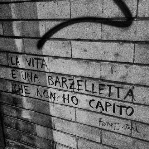 La vita è una barzelletta che non ho capito - Fenejum - Poesia di strada