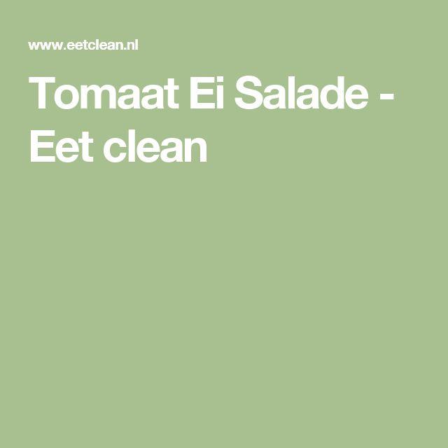 Tomaat Ei Salade - Eet clean