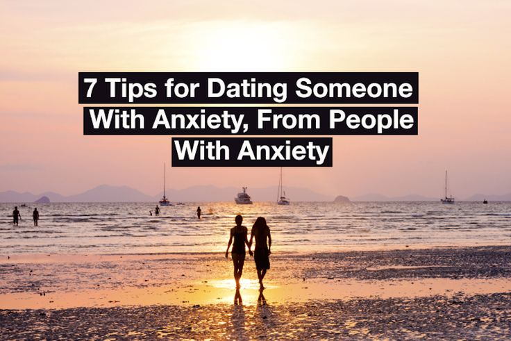 Dating a girl with anxiety and depression