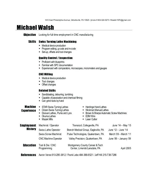 Resume For Cnc Machinist Machinist Resume East Avenue Pa Phone