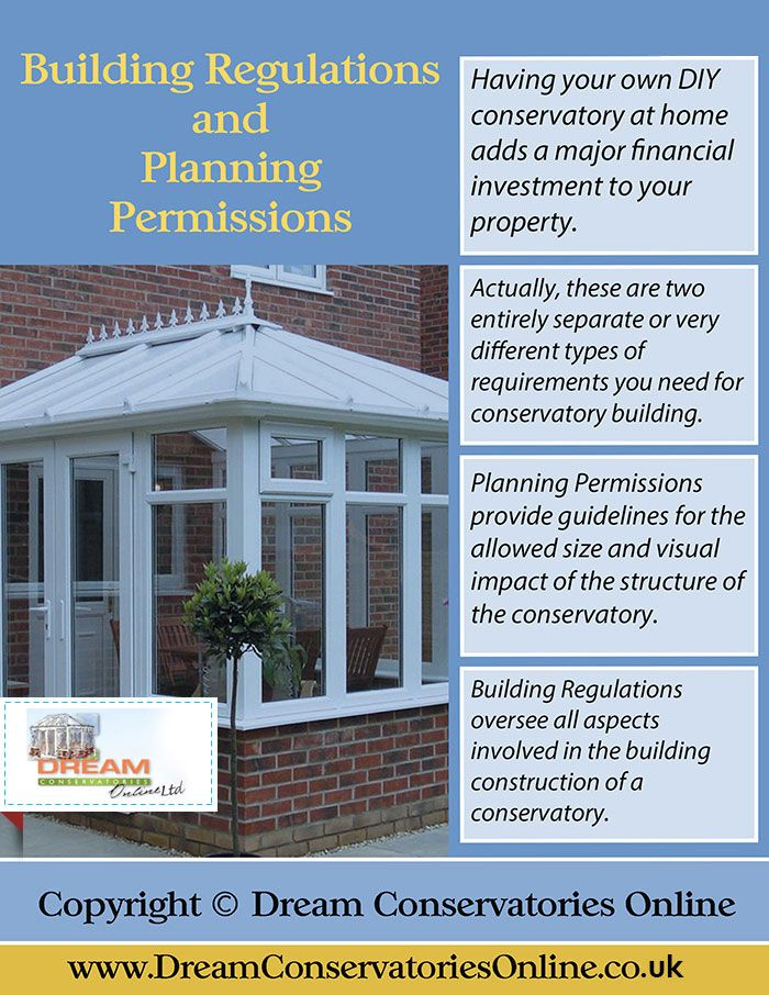 Planning Permission For Your Conservatory  When building a conservatory, planning permission is always a concern. This graphic gives you the basics on what you can and can't do. Find Out More From Here - http://www.dreamconservatoriesonline.co.uk/diy-conservatories/