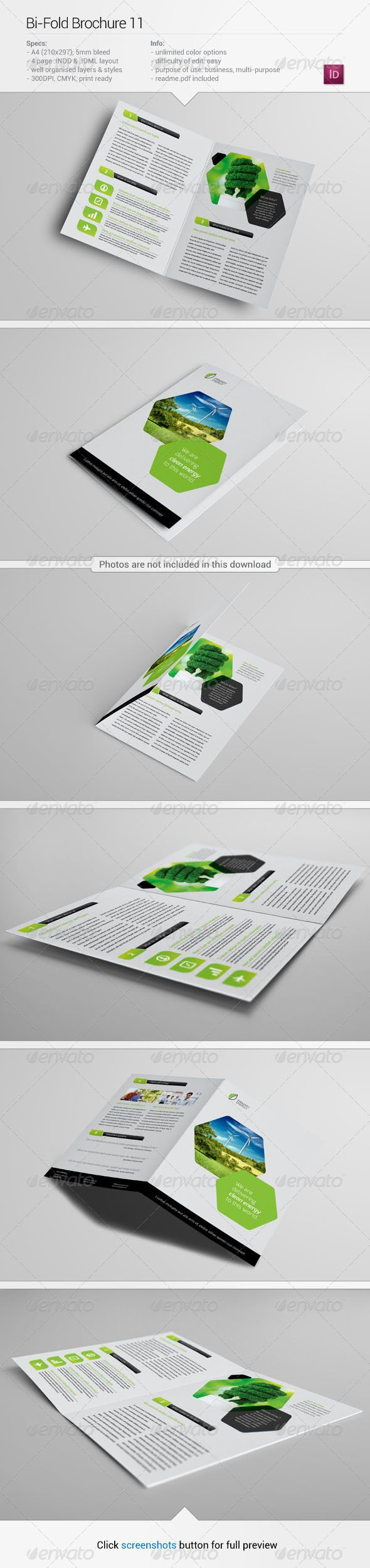 Bi-Fold Brochure 11 #GraphicRiver About this item Specifications: + 420×297mm (2x A4), + 300 dpi, + CMYK, + Bi-fold, + Unlimited color options, + 5mm bleeds, + Well organised layers, + Fully editable InDesign .INDD and .IDML files, + Photos and fonts are NOT included (links below and in Read Me file). Fonts used: Roboto – .fontsquirrel /fonts/roboto Exo – .fontsquirrel /fonts/exo If you have any questions or a problem with any of my files don't hesistate to contact me via my GraphicRiver…