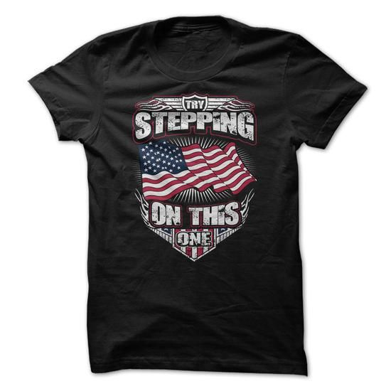 Try Stepping on THIS Flag T-Shirt Hoodie Sweatshirts eoo