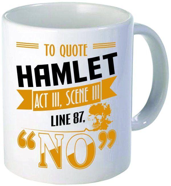 To Quote Hamlet - Writers Write