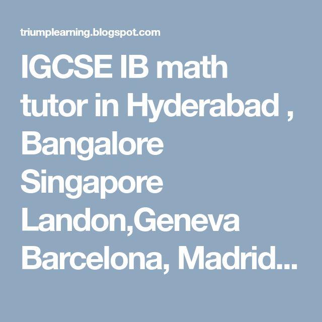 16 best Cambridge igcse,gcse edexcel maths tutor and IB Math tutor ...