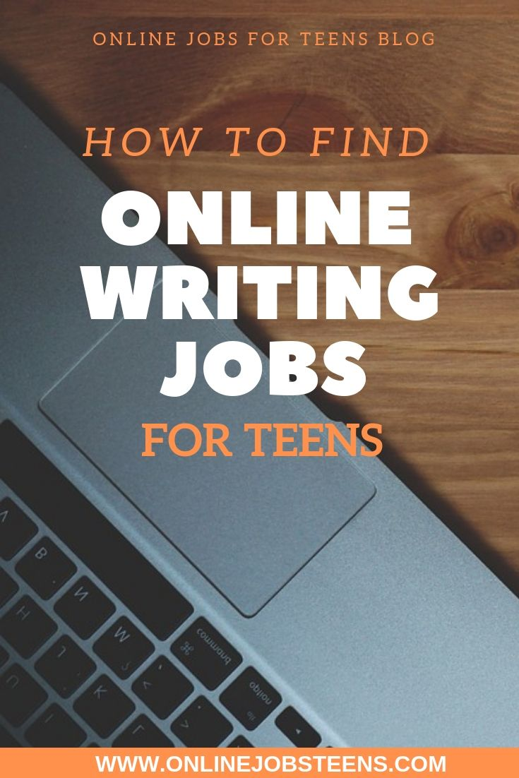 Online Writing Jobs For Teens College Students Online Jobs For Teens Blog Online Writing Jobs Writing Jobs Jobs For Teens