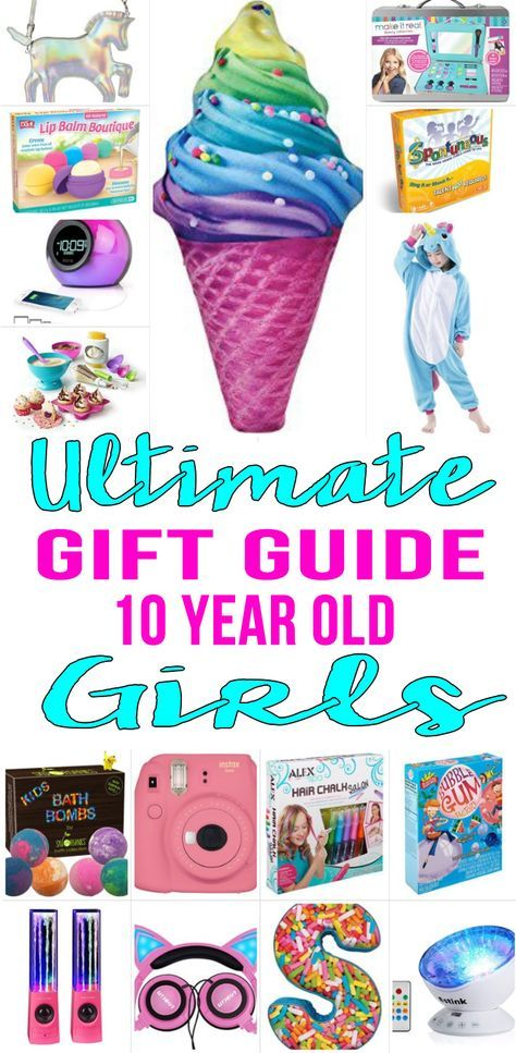 Best Gifts For 10 Year Old Girls | Christmas gifts for ...
