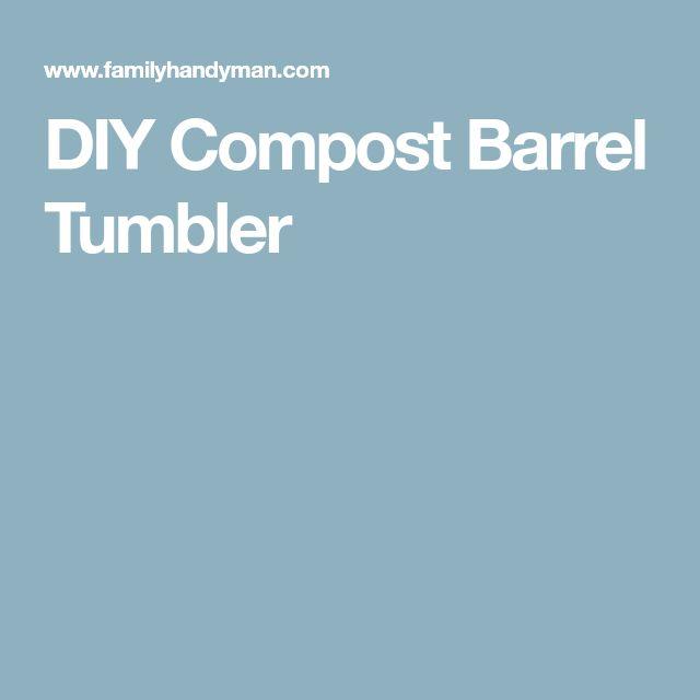 DIY Compost Barrel Tumbler