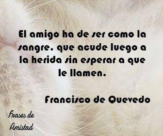Frases de amistad celebres de Francisco de Quevedo