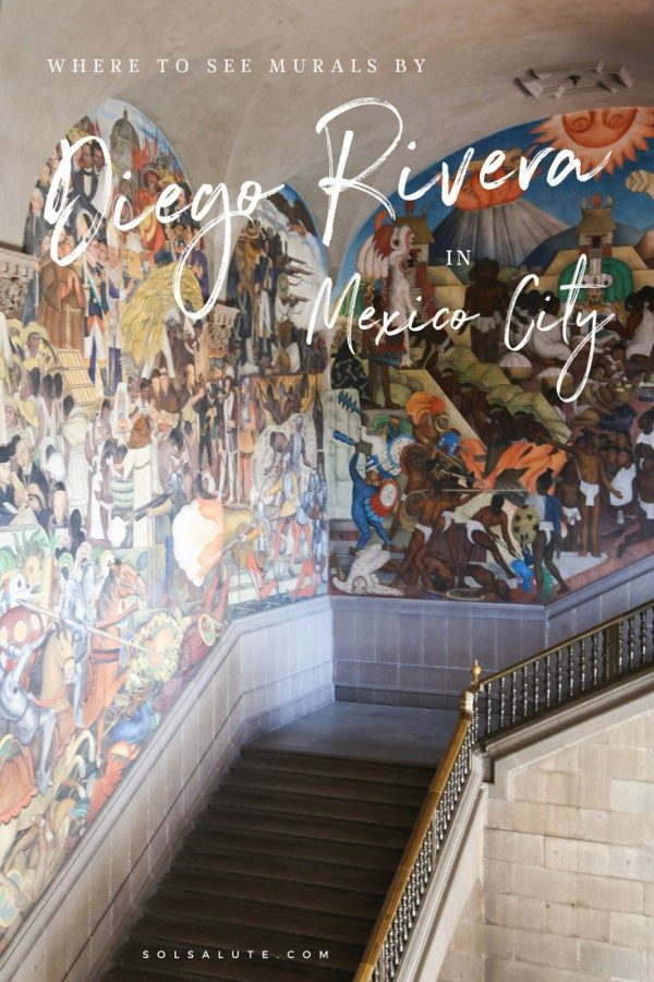Where to see Diego Rivera in Mexico City #mexico #mexicocity