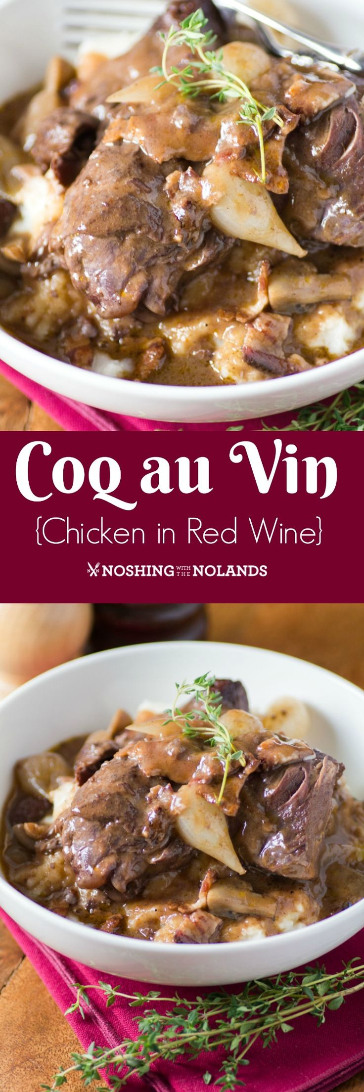Coq au Vin {Chicken in Red Wine} by Noshing With The Nolands is a delectable entree that will wow your guests! It tastes even better when made ahead!