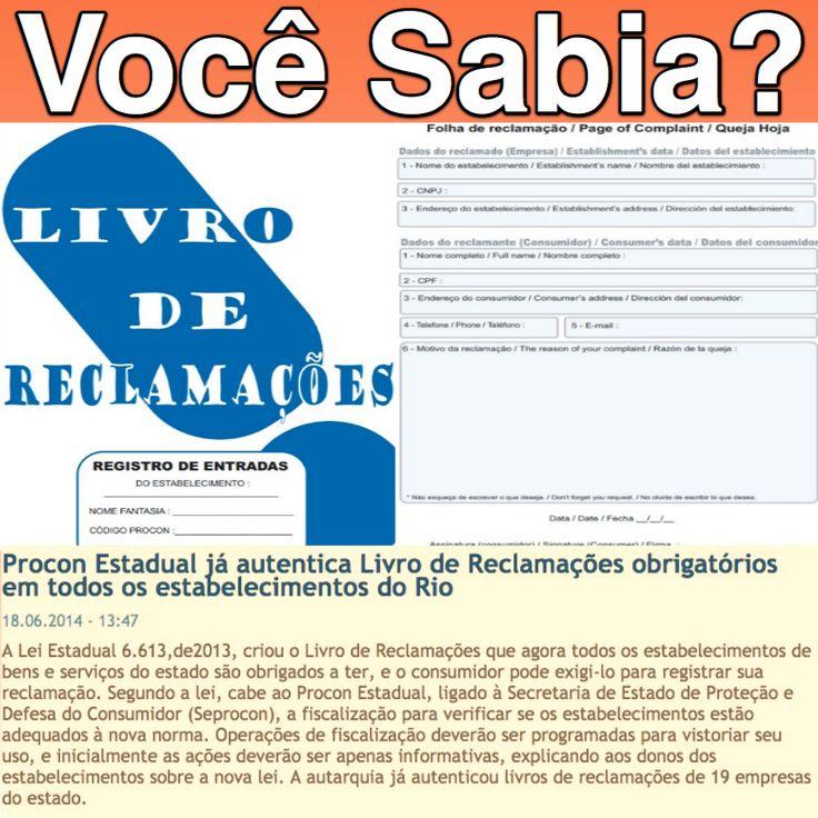 Você Sabia? Livro de Reclamações é Obrigatório em Todos os Estabelecimentos do Rio de Janeiro [PROCONRJ] http://www.procon.rj.gov.br/index.php/publicacao/detalhar/1119 ②⓪①⑥ ①② ②⑧