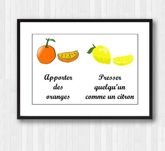 Orange and Lemon Wall Print,Fruit Decor,Fruit Art,Fruit Print,Orange Quote,French Quote,French Print,Lemon Quote,Fruit Wall Art Quote Orange and Lemon Wall Print,Fruit Decor,Fruit Art,Fruit Print,Orange Quote,French Quote,French Print