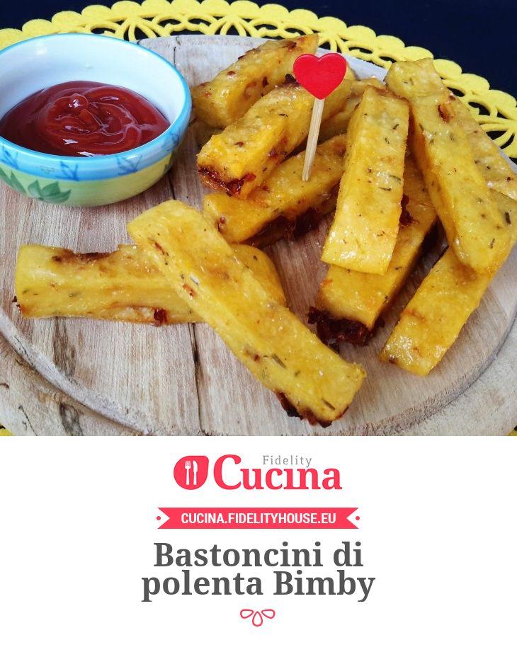 Bastoncini di polenta Bimby della nostra utente Sabrina. Unisciti alla nostra Community ed invia le tue ricette!