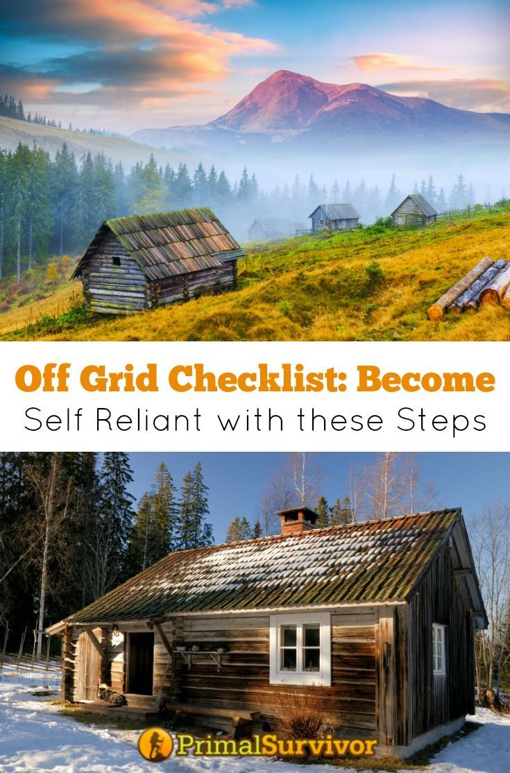 """Off Grid Checklist. How to become self reliant with these steps. The hardest part is always getting started.  With something as """"drastic"""" as going off grid, it can seem pretty daunting.  Do you start by learning carpentry?  Or how about how to grow and preserve your own food?  The process of going off-grid will be different for everyone, but this checklist should help you out."""
