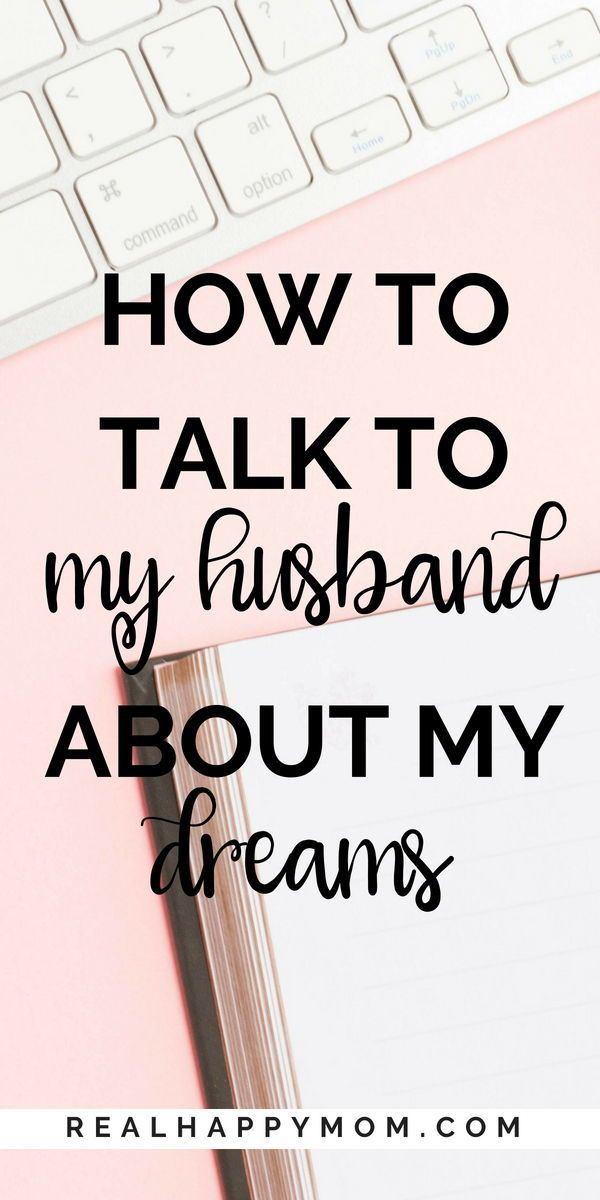 If you arelooking for advice on how to talk to your husband