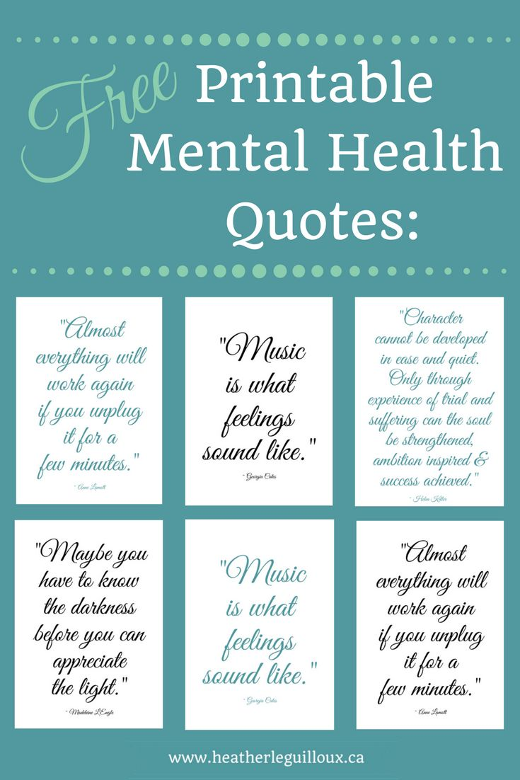 Free printable mental health quotes @hleguilloux based on inspirational and famous sayings - A4 and PDF quality for easy printing for your wall or workspace.