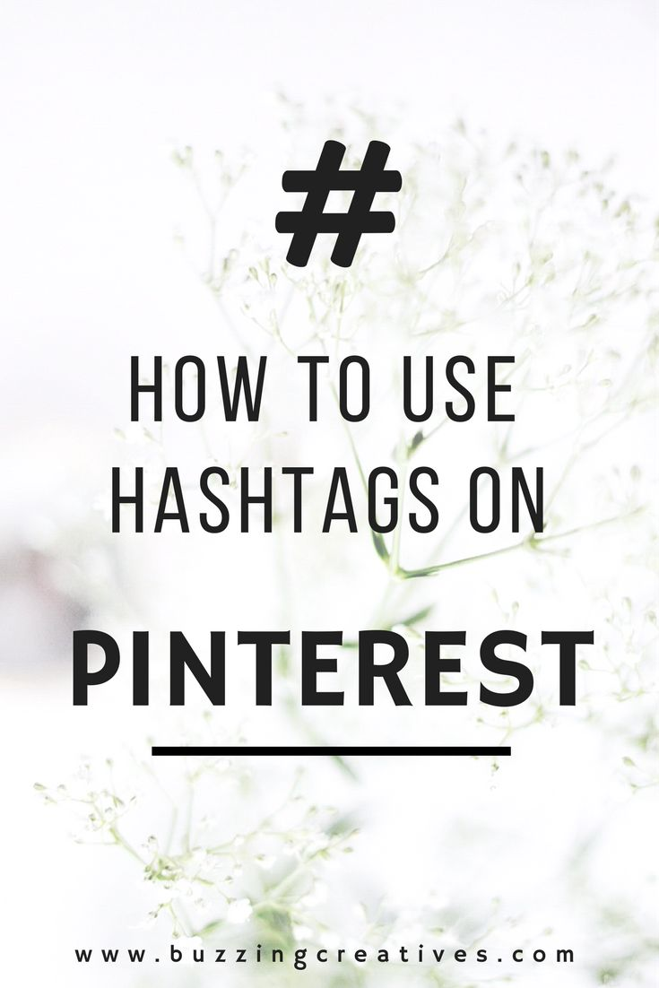 Here's how to properly use hashtags on #Pinterest // Buzzing Creatives
