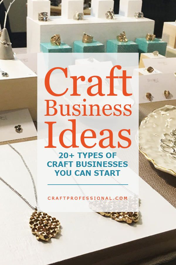 20 Craft Business Ideas Side Hustles Craft Business Selling