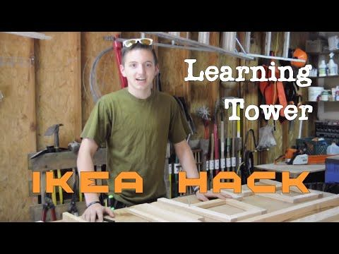 How to Build a Learning Tower (IKEA Hack) - YouTube