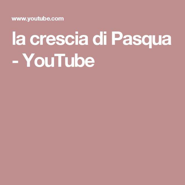 la crescia di Pasqua - YouTube